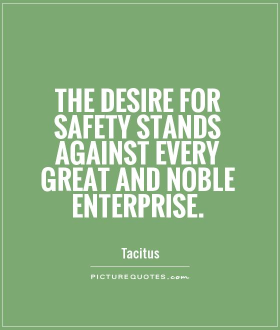 Awesome Safety Quotations and Quotes