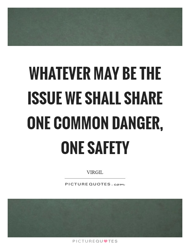 Awesome Safety Quotes