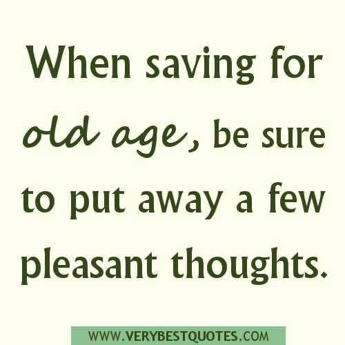 Brilliant Age Quotations and Sayings