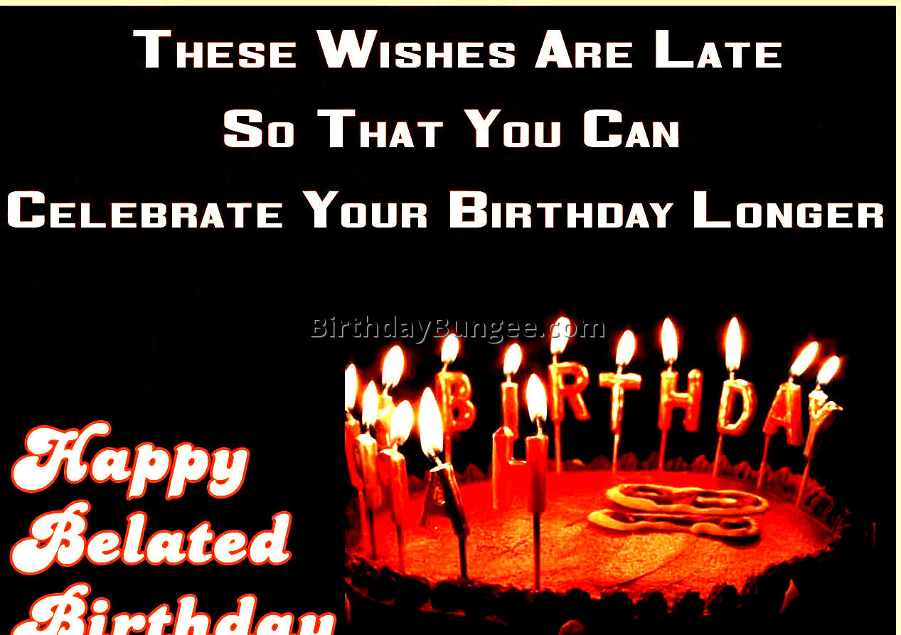 happy belated birthday quotes 2