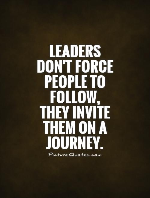 Brilliant Leadership Quotations and Quotes