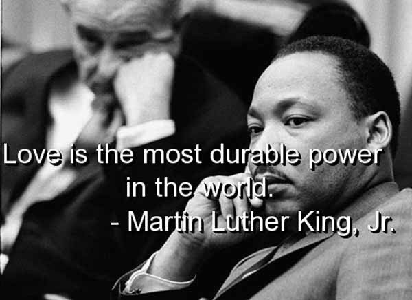 Brilliant Martin Luther King Jr Quotations and Sayings