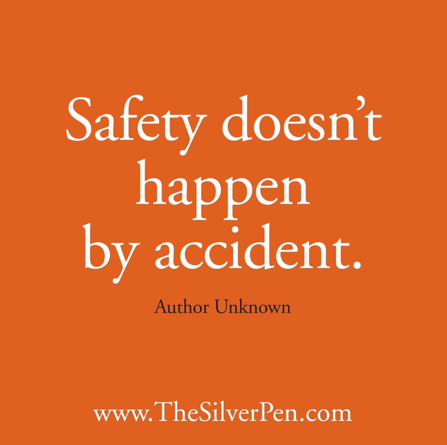 Brilliant Safety Sayings