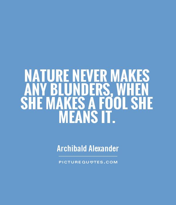 Excellent Nature Quotes and Sayings