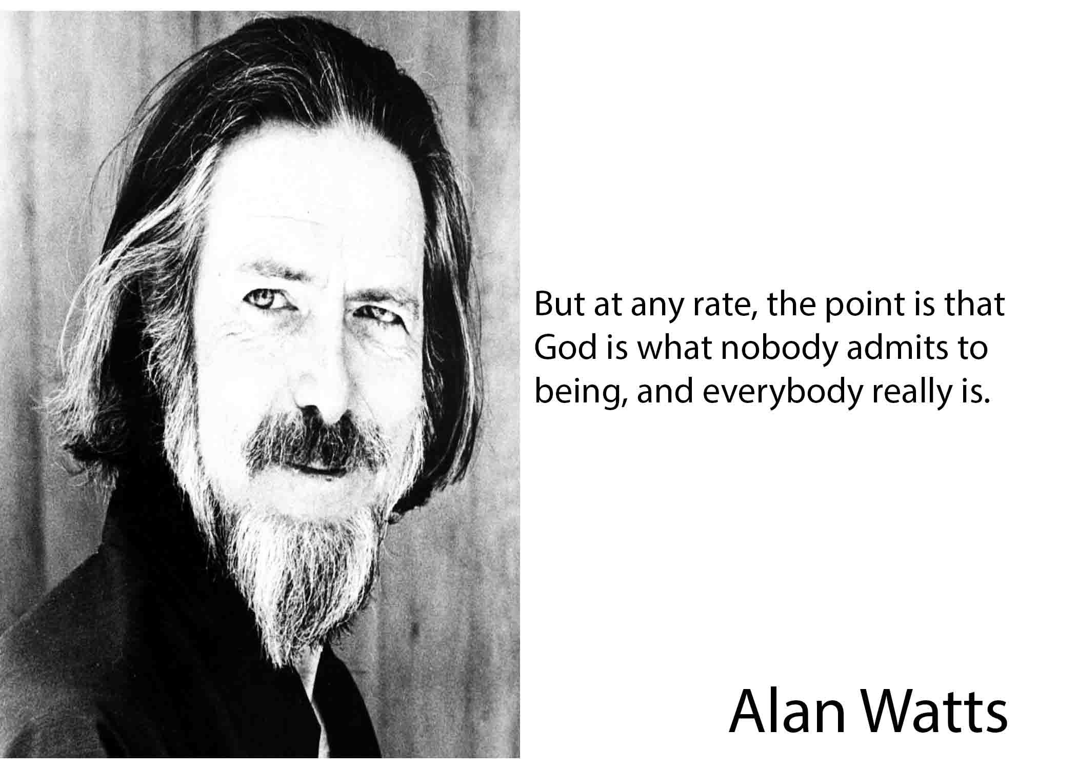 Exclusive Alan Watts Quotes