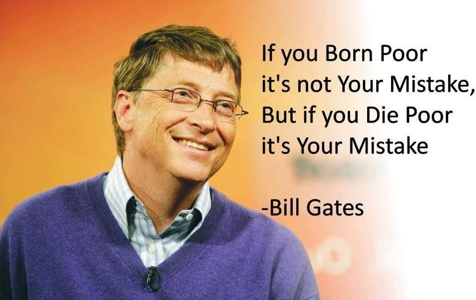 Extreme Bill Gates Sayings