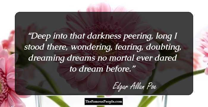 Extreme Edgar Allan Quotations and Sayings