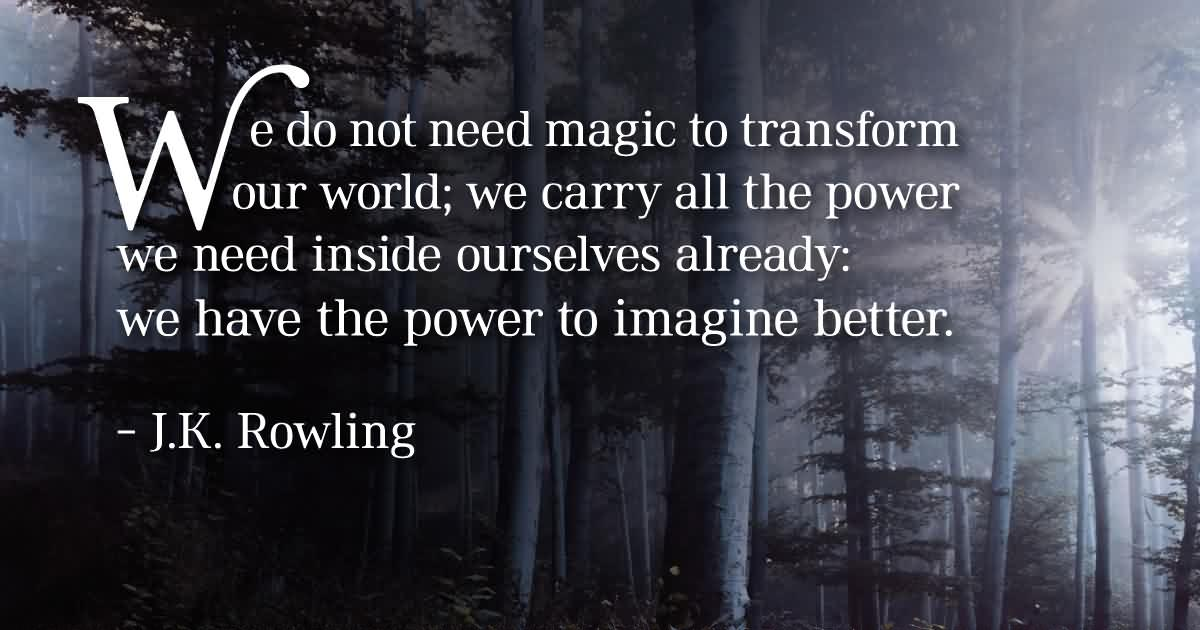 Extreme J K Rowling Quotes