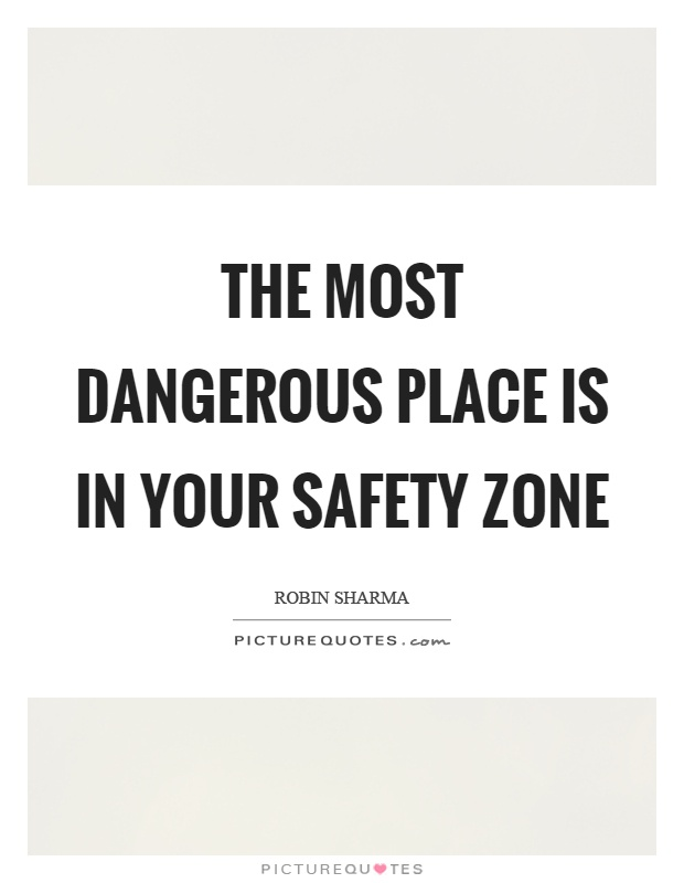 Extreme Safety Quotations