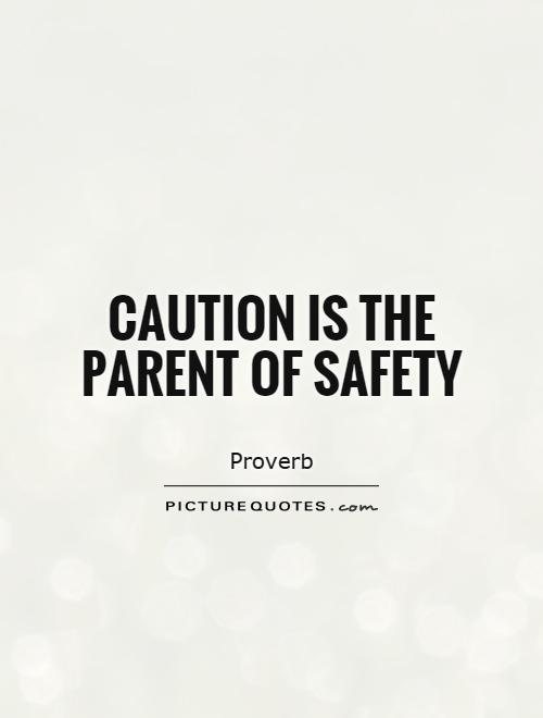 Fantastic Safety Quotations and Quotes