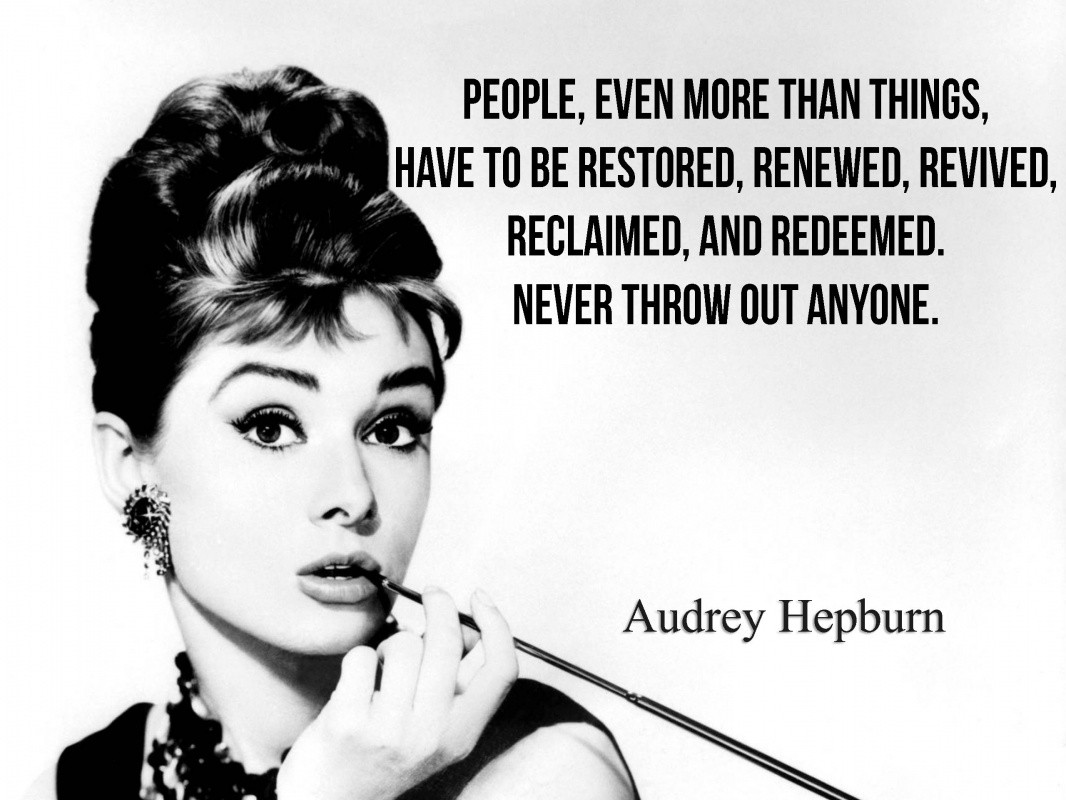 Incredible Audrey Hepburn Quotes