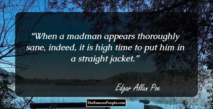 Incredible Edgar Allan Sayings