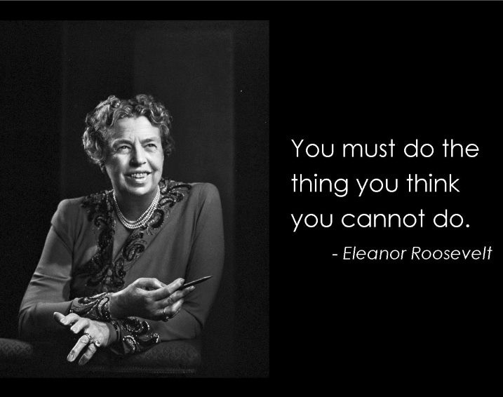 Incredible Eleanor Roosevelt Quotations