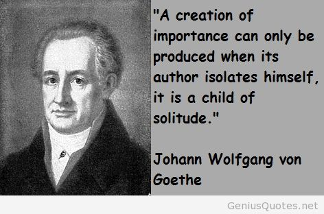 Incredible Johann Wolfgang Von Goethe Quotations