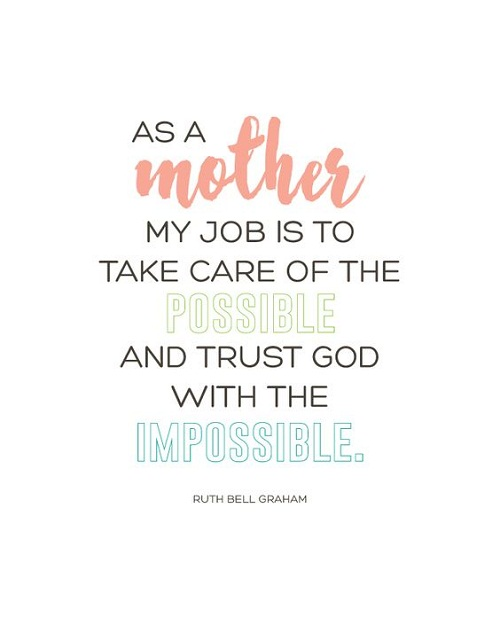 Incredible Mom Quotations and Quotes