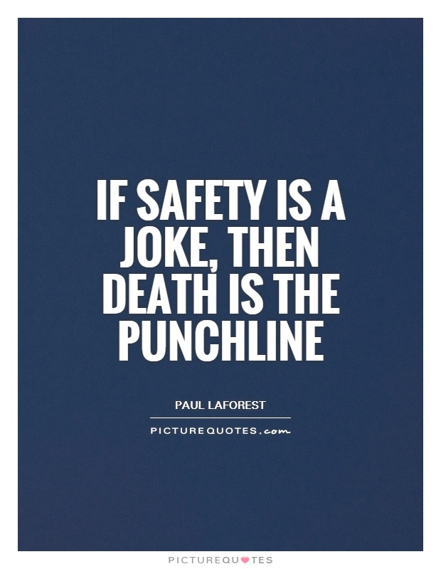Incredible Safety Quotes