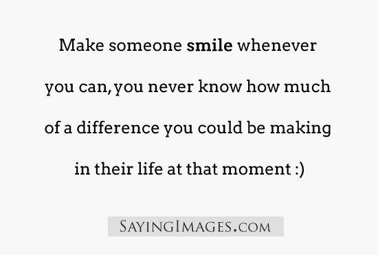 Incredible Smile Quotations and Quotes