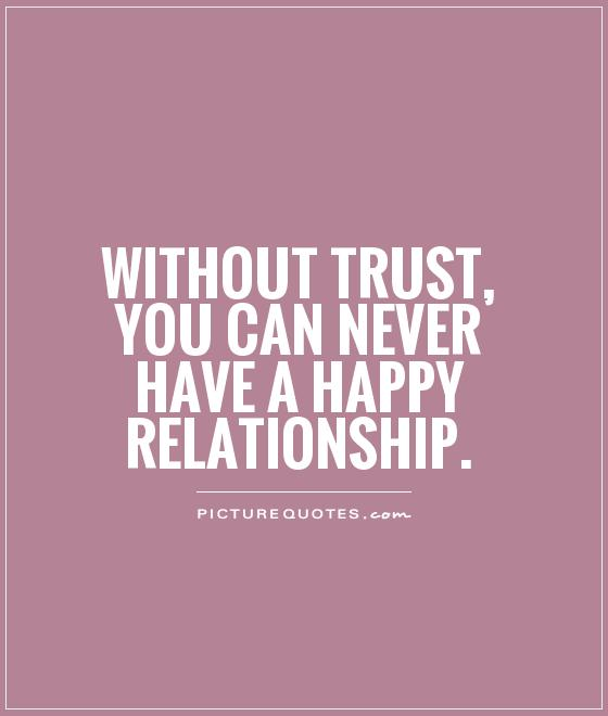 Incredible Trust Quotes and Sayings