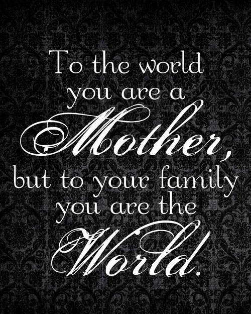 Marvelous Mom Quotes