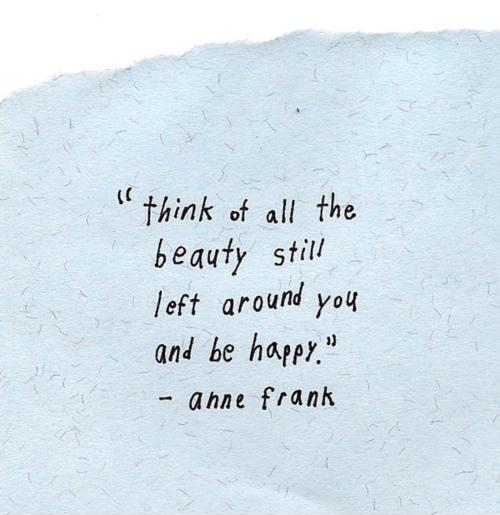 Mind Blowing Anne Frank Quotation