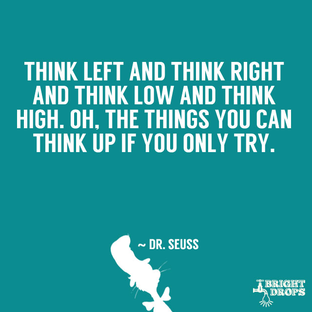 Mind Blowing Dr Seuss Sayings
