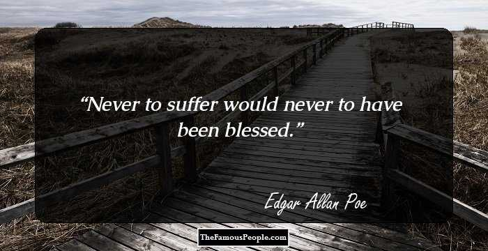 Mind Blowing Edgar Allan Sayings