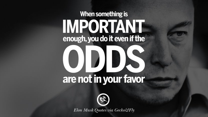 Mind Blowing Elon Musk Quotations