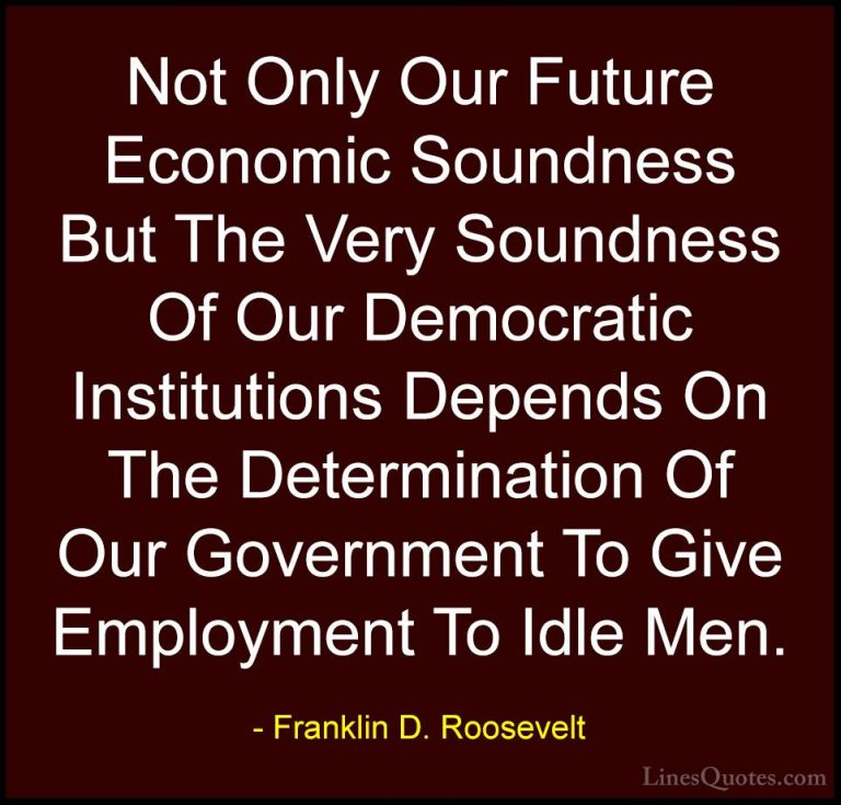 Mind Blowing Franklin D Roosevelt Quotes