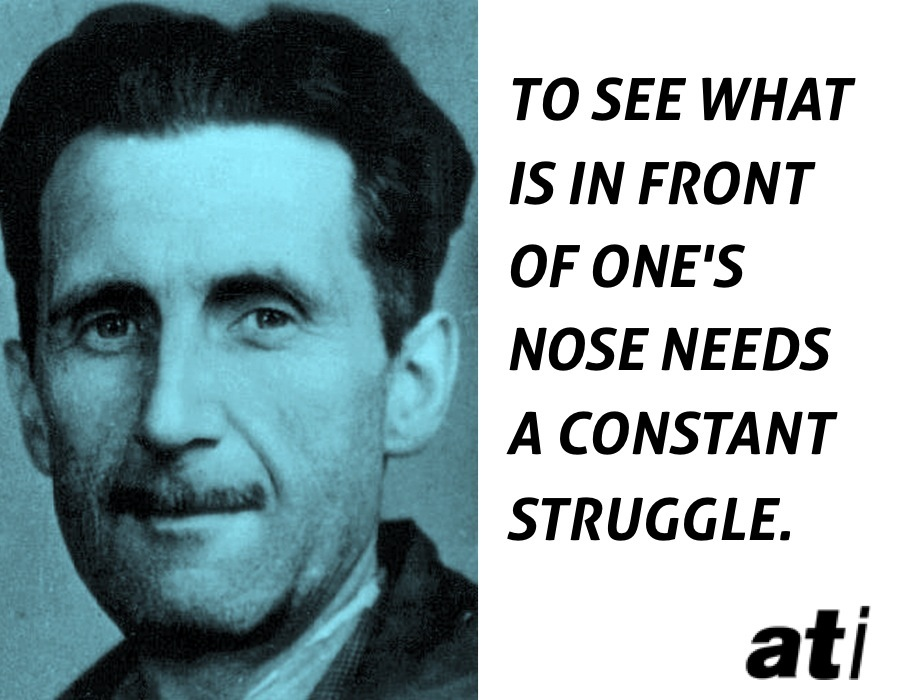 Mind Blowing George Orwell Quotes