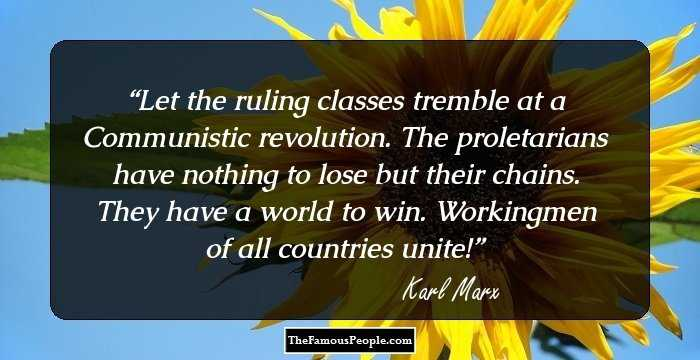 Mind Blowing Karl Marx Quotations