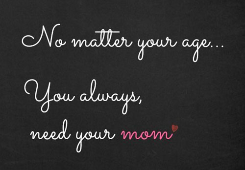 Mind Blowing Mom Quotations and Quotes