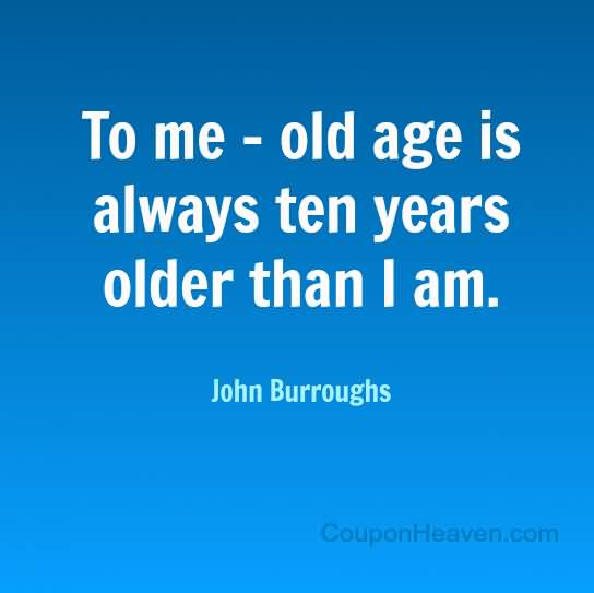Outstanding Age Quotations and Sayings