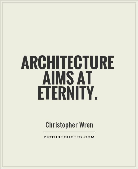 Outstanding Architecture Quotations