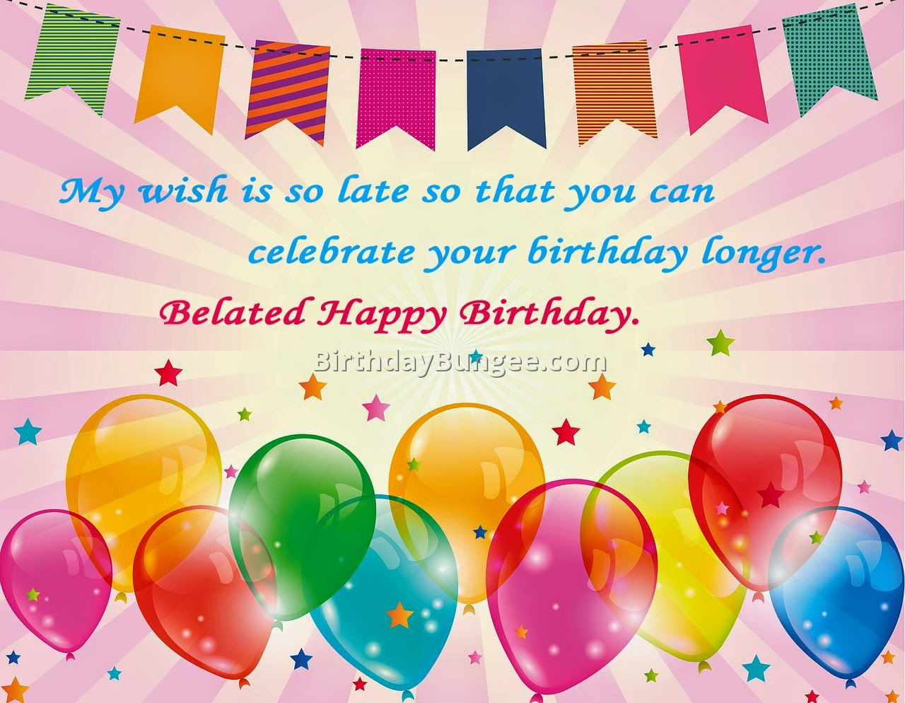 happy belated birthday quotes 7