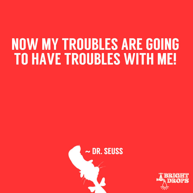 Outstanding Dr Seuss Quotations