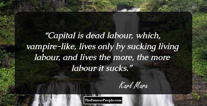 Stunning Karl Marx Sayings