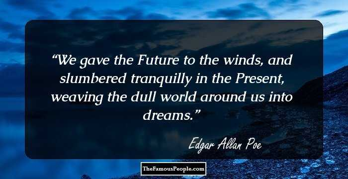 Terrific Edgar Allan Quotations