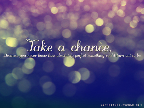 Attractive Chance Sayings