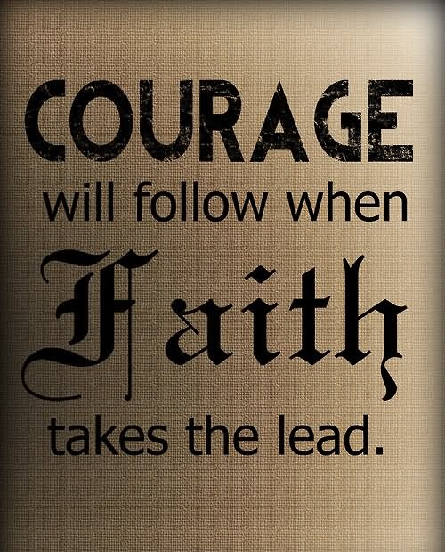Elegant Courage Quotes