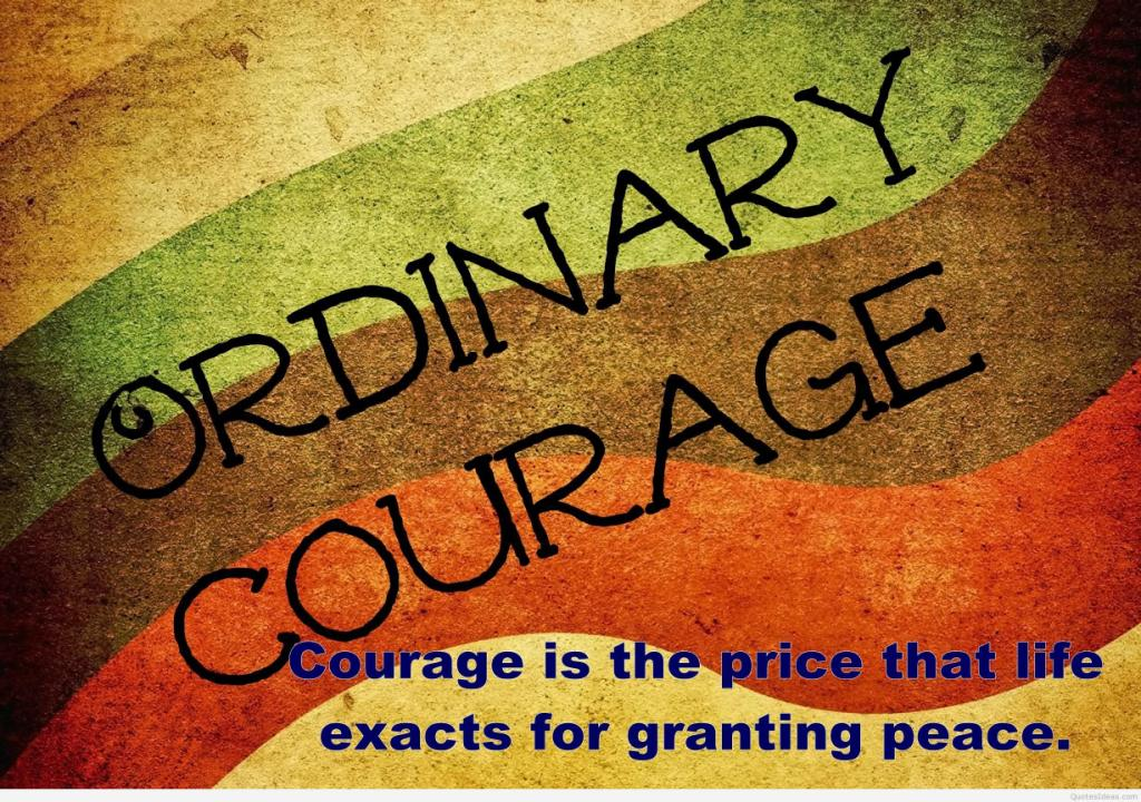 Exclusive Courage Quotes