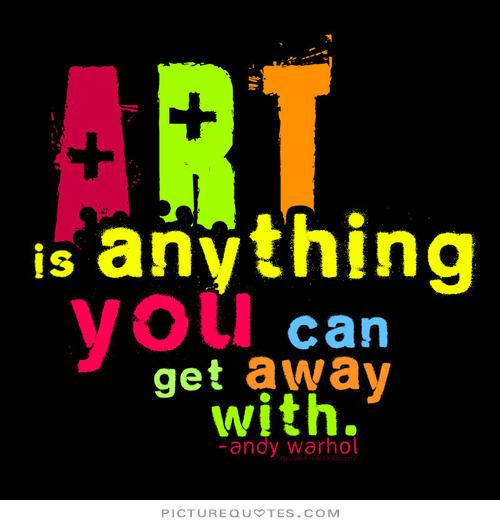 Incredible Art Quotation
