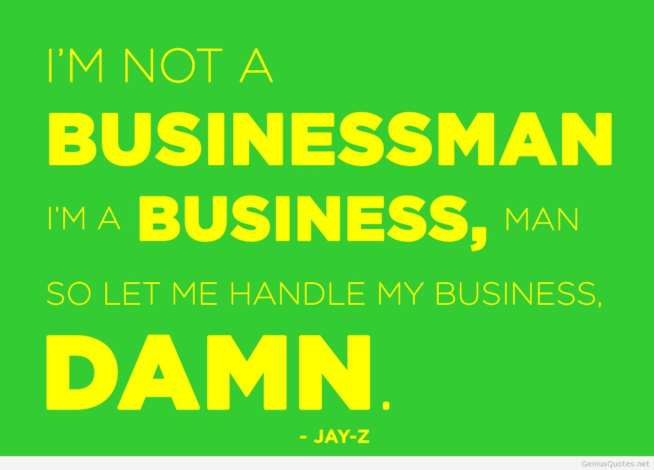 Mind Blowing Business Sayings