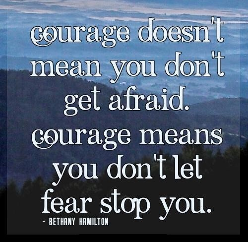 Mind Blowing Courage Sayings