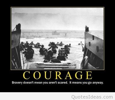 Stunning Courage Quotation