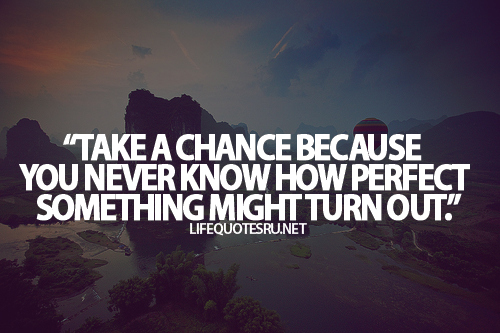 Wonderful Chance Quotes