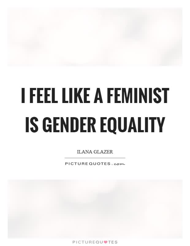 Gender Equality Quotes | Images Of Gender Equality Quotes Rock Cafe
