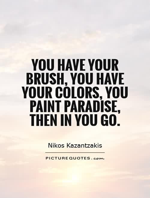 Awesome Painting Quotes And Painting Sayings Pictures - Painting quotes